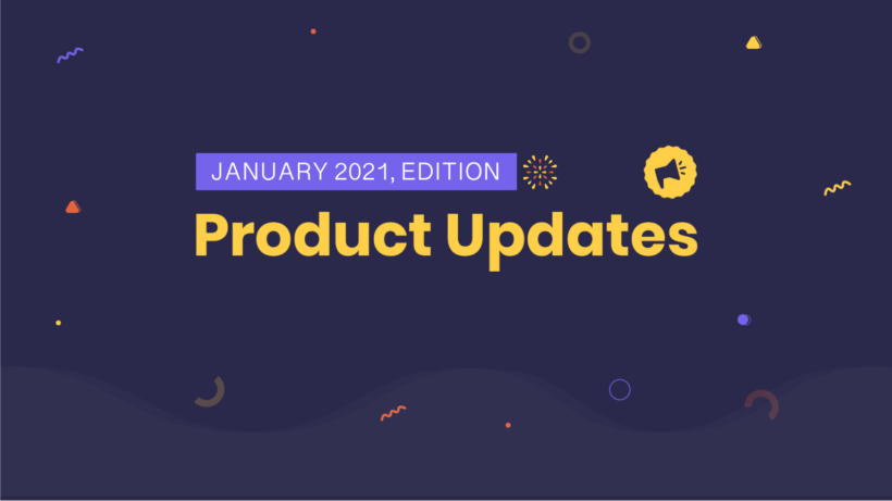 January product updates