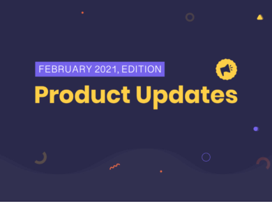 Feb Product Updates